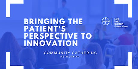 Community Gathering: Patient Voice tickets