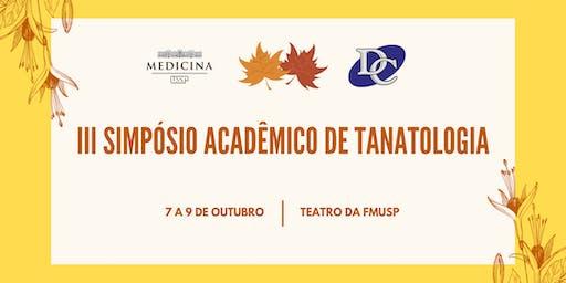 III Simpósio Acadêmico de Tanatologia - Departamento Científico da FMUSP