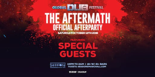 Global Dub Festival Official Afterparty (18+)