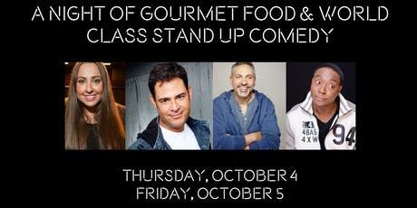 A Night of Gourmet Food & World Class Stand Up Comedy tickets