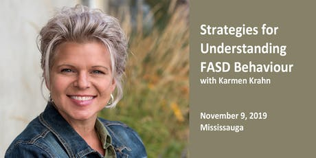 Strategies for Understanding FASD Behaviour with Karmen Krahn tickets