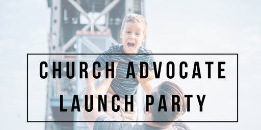THE CALL CHURCH ADVOCATE LAUNCH PARTY 2019