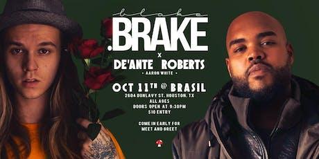 Blake Brake, De'Ante Roberts, Aaron White tickets