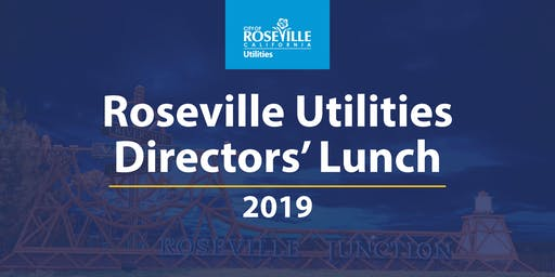 City of Roseville - Roseville Utilities Directors' Lunch