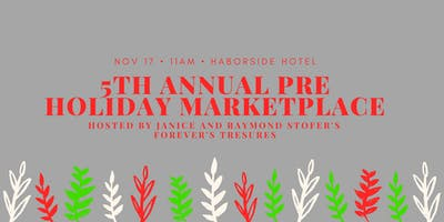 5th Annual Pre Holiday Marketplace
