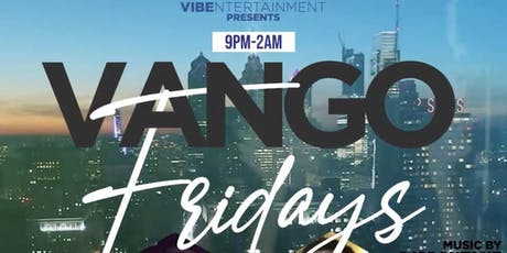 VANGO FRIDAYS tickets