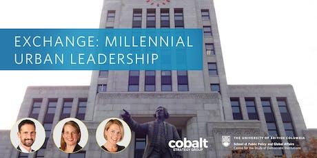 Exchange: Millennial Urban Leadership billets