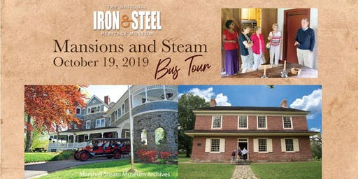 Mansions and Steam Tour