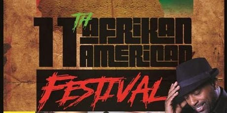 11th Afrikan American Festival tickets