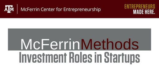 McFerrin Methods: Investment Roles in Startups