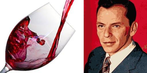 Wine Tasting & Frank Sinatra Lecture
