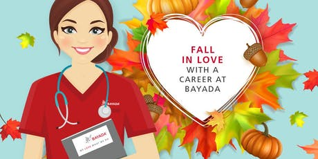 Fall into a New Career at our BAYADA Open House tickets