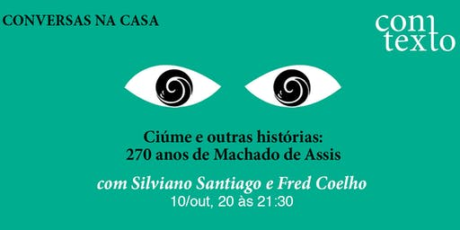 Ciúmes e outras histórias: 270 anos de Machado de Assis