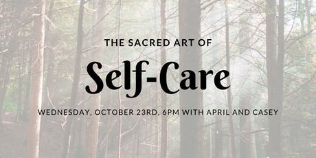 The Sacred Art of Self-Care tickets