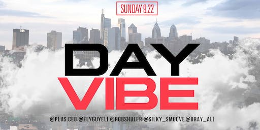 DAY VIBE BRUNCH + DAY PARTY