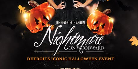 NIGHTMARE ON WOODWARD: 17TH ANNUAL HALLOWEEN EVENT tickets