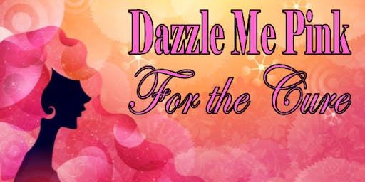 """""""Dazzle Me Pink"""" For the Cure"""