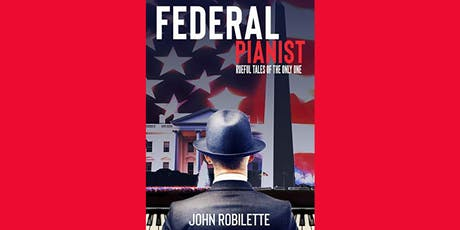 FEDERAL PIANIST (THE RUEFUL TALES OF THE ONLY ONE) tickets