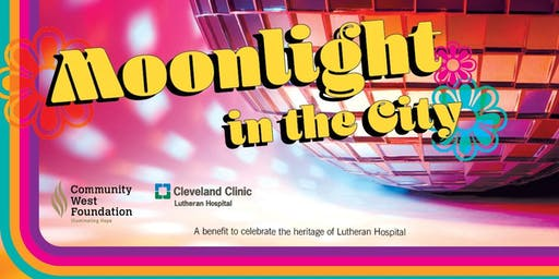 Moonlight in the City- Benefit and Raffle for Lutheran Hospital
