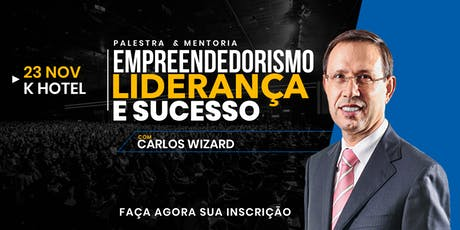 EMPREENDEDORISMO, LIDERANÇA E SUCESSO - com  Carlos Wizard ingressos