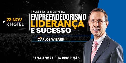 EMPREENDEDORISMO, LIDERANÇA E SUCESSO - com  Carlos Wizard