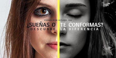 Conferencia gratuita: ¿Sueñas o te conformas? Descubre la diferencia. tickets