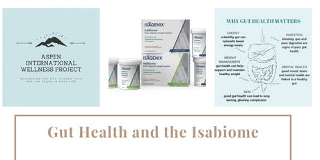 Gut Health and the Isabiome tickets