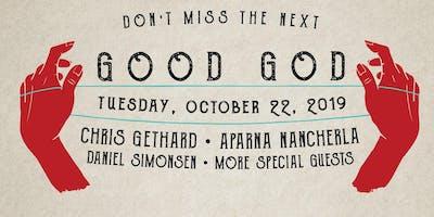 Good+God+feat.+Chris+Gethard%2C+Aparna+Nancherl