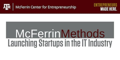 McFerrin Methods: Launching Startups in the IT Industry tickets