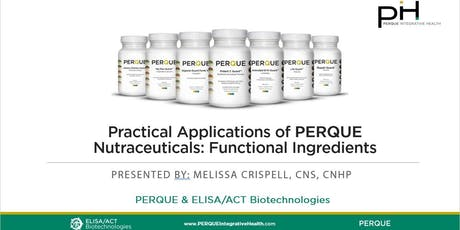 Practical Applications of PERQUE Nutraceuticals: Functional Ingredients tickets
