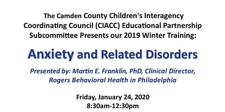 Camden County Educational Partnership Winter Training on Anxiety and Related Disorders tickets