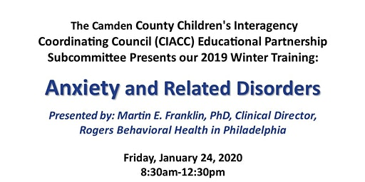 Camden County Educational Partnership Winter Training on Anxiety and Related Disorders