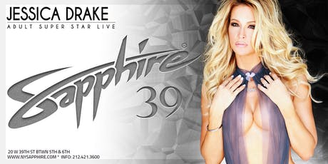 Jessica Drake Thursday 9.19.19 Sapphire 39 tickets