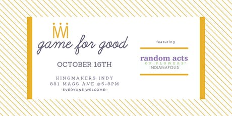Game for Good: Random Acts of Flowers tickets
