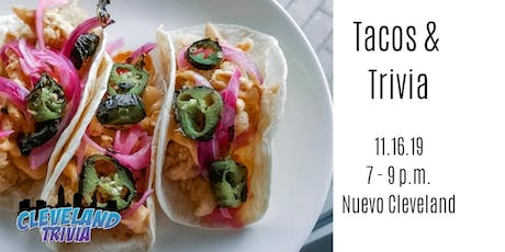 Tacos and Trivia at Nuevo Cleveland tickets