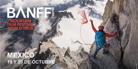 BANFF MOUNTAIN FILM FESTIVAL WT MEXICO 2019 billets