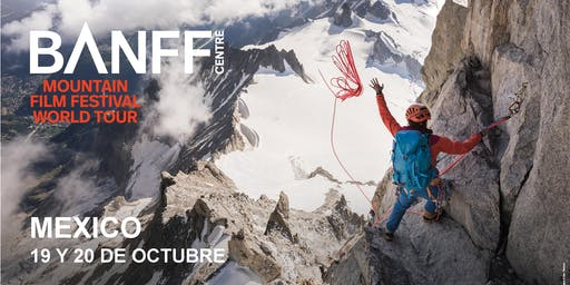 BANFF MOUNTAIN FILM FESTIVAL WT MEXICO 2019