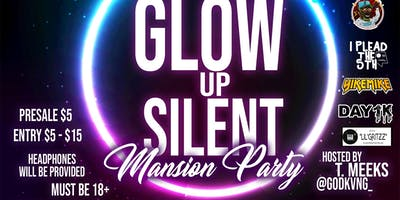 GLOWupSilent Mansion Party