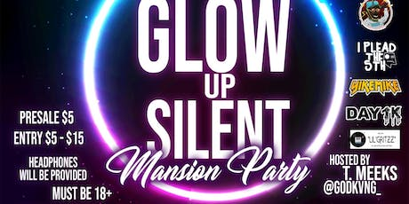 GLOWupSilent Mansion Party tickets