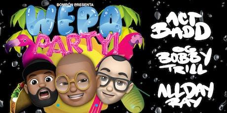 WEPA PARTY // DOWNTOWN HOUSTON // CUMBIA & REGGAETON tickets