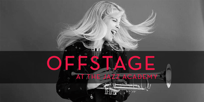 Offstage at the Academy: Bria Skonberg