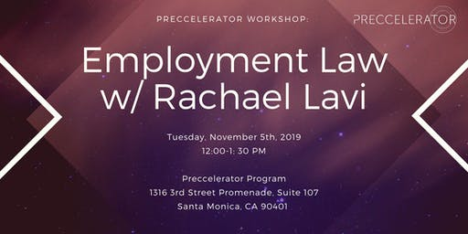 Preccelerator Workshop:  Employment Law for Startups with Rachael Lavi