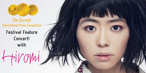 The Gurwitz Competition's Festival Feature Concert! featuring HIROMI