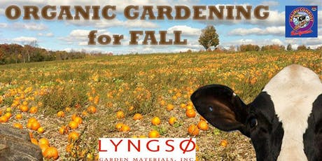 Organic Gardening for Fall tickets