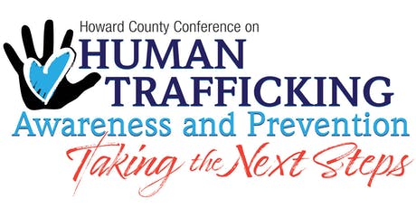 Howard County Conference on Human Trafficking Awareness and Prevention 2019 tickets