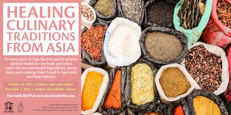 Healing Culinary Traditions from Asia: Ayurveda tickets