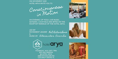 Consciousness in Motion Yoga Class at Hotel Arya tickets