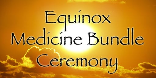 Medicine Bundle Ceremony