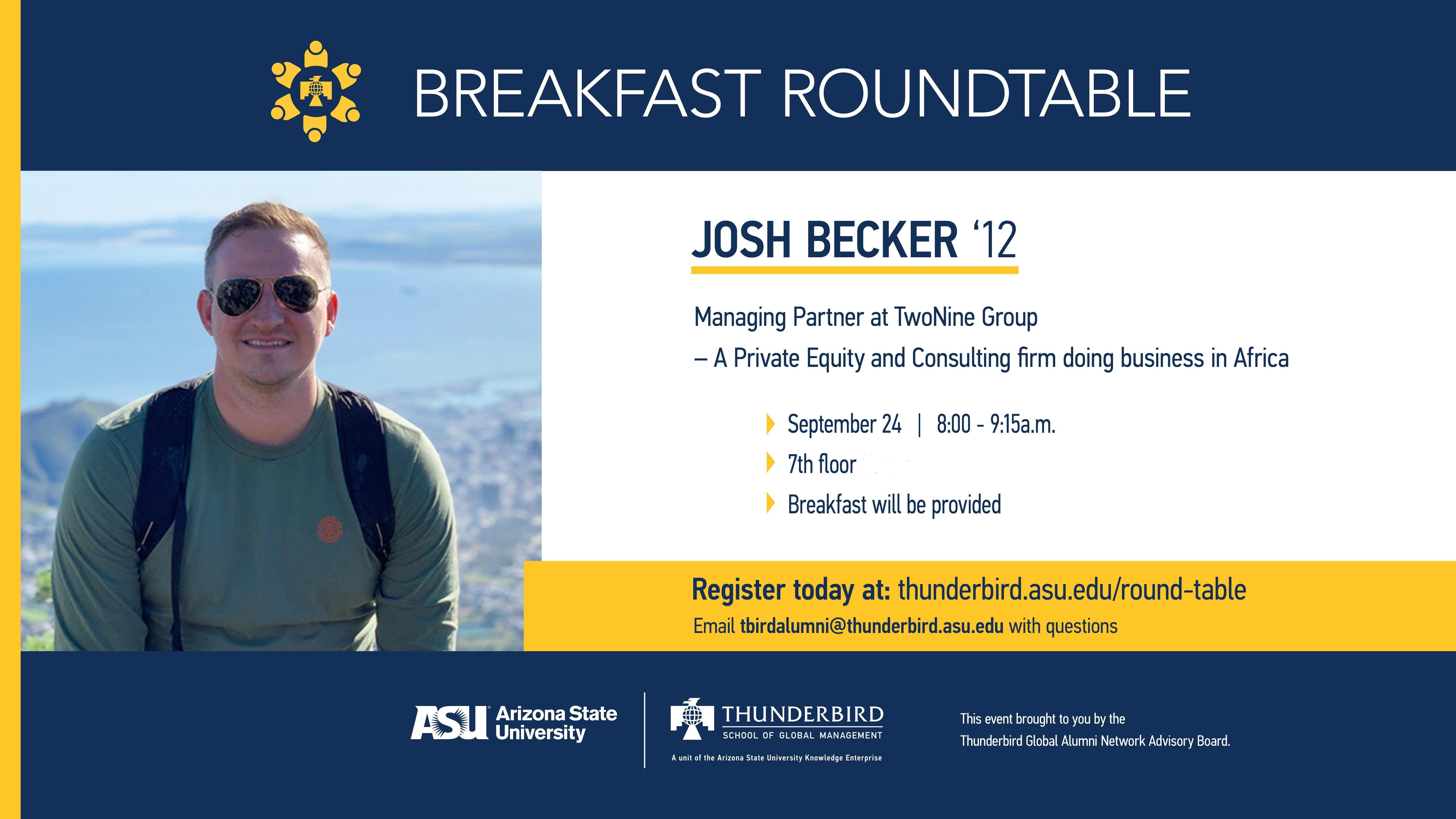 Breakfast Round-table with Josh Becker