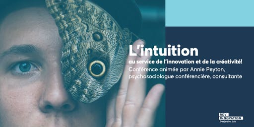 L'intuition au service de l'innovation et de la créativité !